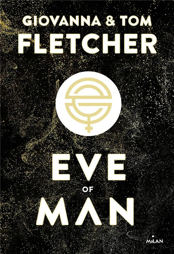 EVE OF MAN T.1