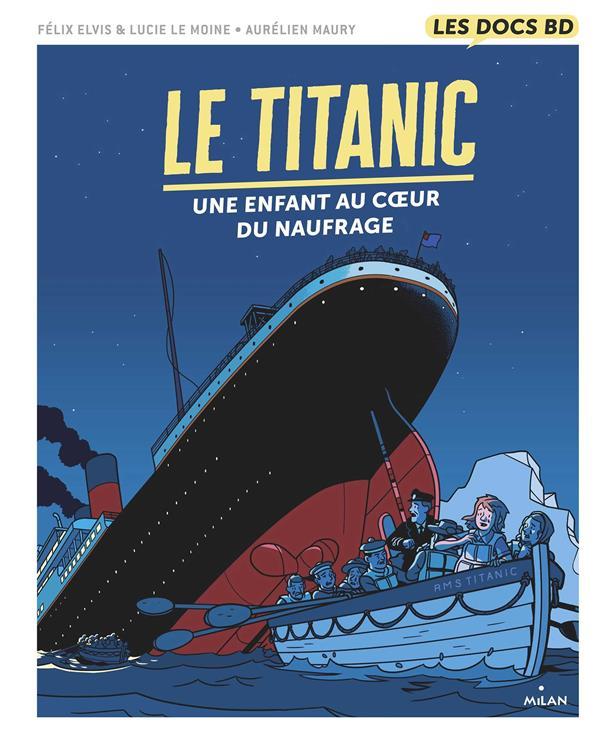 LE TITANIC  -  UNE ENFANT AU COEUR DU NAUFRAGE