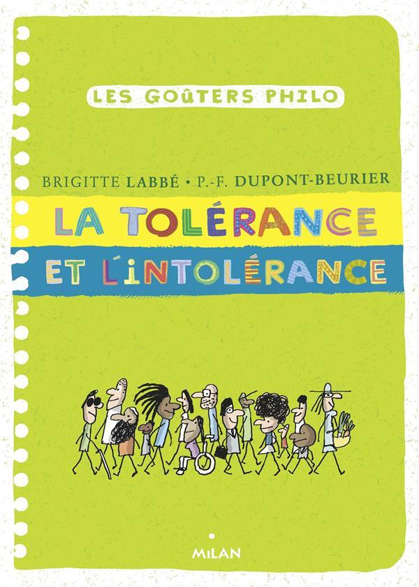 LA TOLERANCE ET L'INTOLERANCE DUPONT-BEURIER/LABBE MILAN