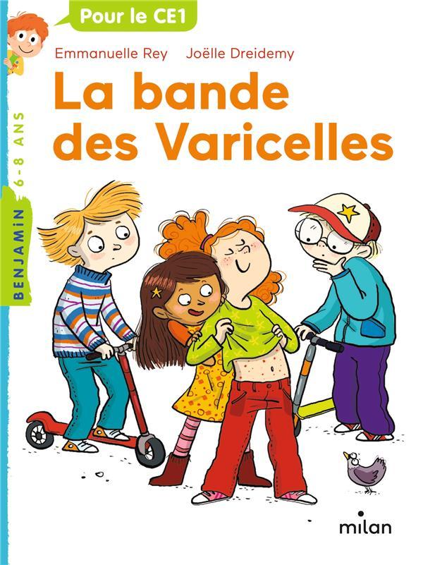 LA BANDE DES VARICELLES