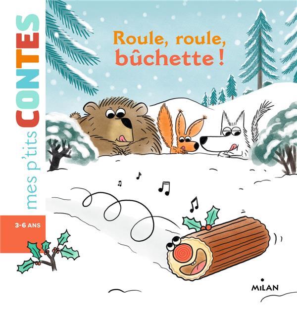 ROULE, ROULE, PETTIE BUCHETTE !