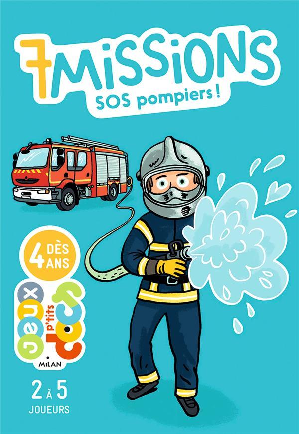 7 MISSIONS SOS POMPIERS !
