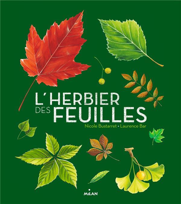 L'HERBIER DES FEUILLES BUSTARRET/BAR MILAN