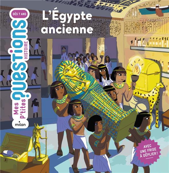 EGYPTE ANCIENNE (L')