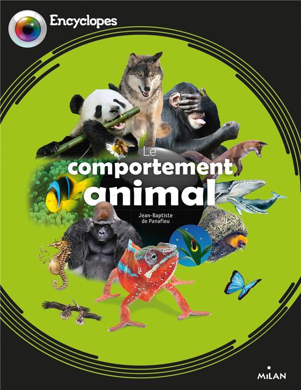 LE COMPORTEMENT ANIMAL DE PANAFIEU/DURAND MILAN