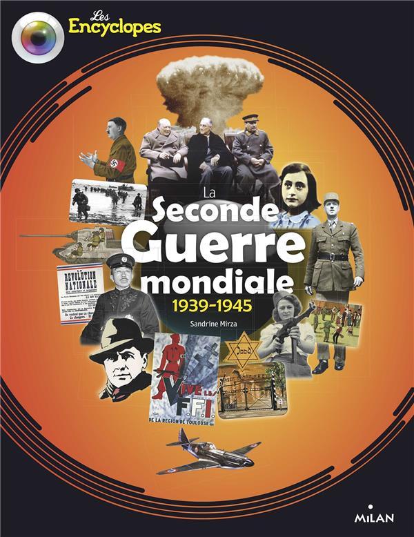 LA SECONDE GUERRE MONDIALE, 1939-1945