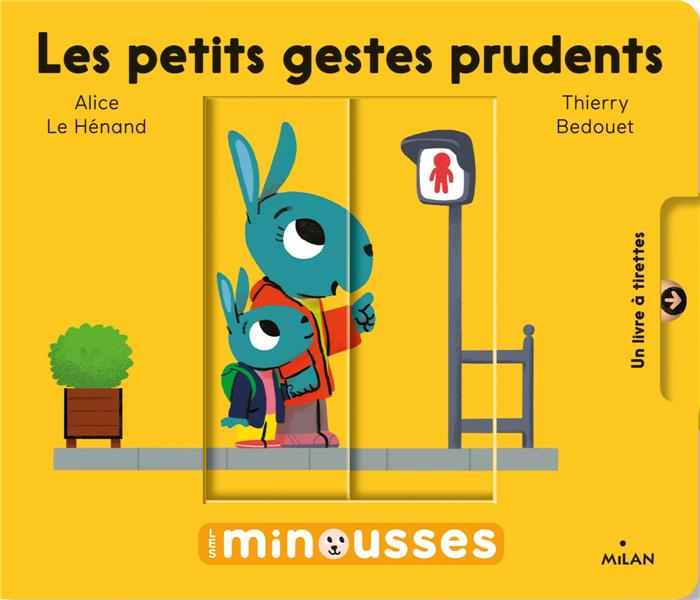 LES PETITS GESTES PRUDENTS LE HENAND, ALICE  MILAN