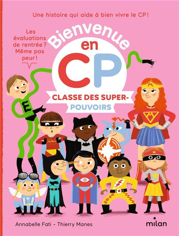 CLASSE DES SUPER-POUVOIRS FATI/GUEGUEN/MANES MILAN