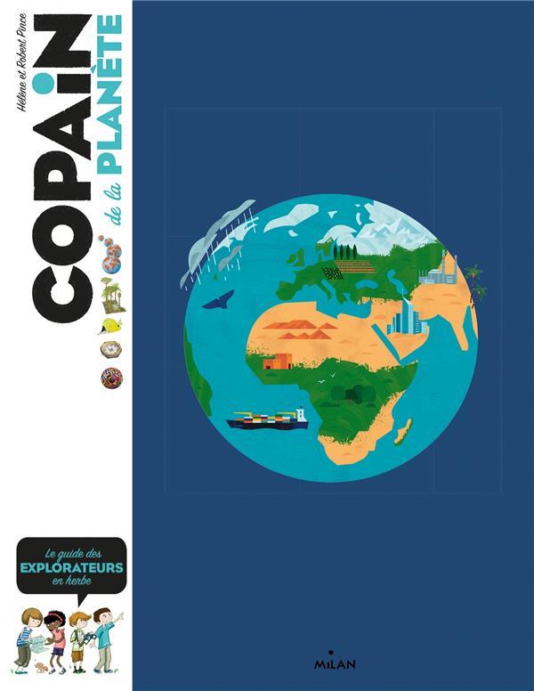 COPAIN DE LA PLANETE - A LA DE PINCE/FLOUW MILAN
