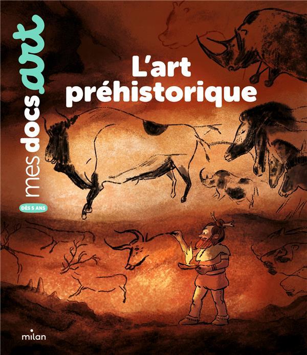 L'ART PREHISTORIQUE