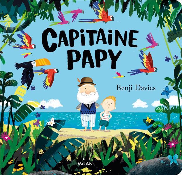 CAPITAINE PAPY (TOUT-CARTON) DAVIES, BENJI MILAN