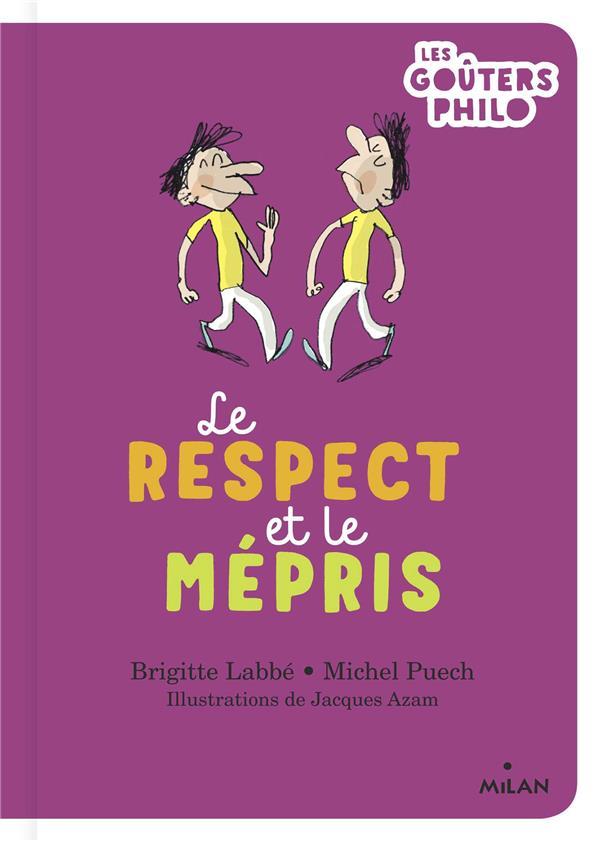 LE RESPECT ET LE MEPRIS LABBE/PUECH/AZAM MILAN