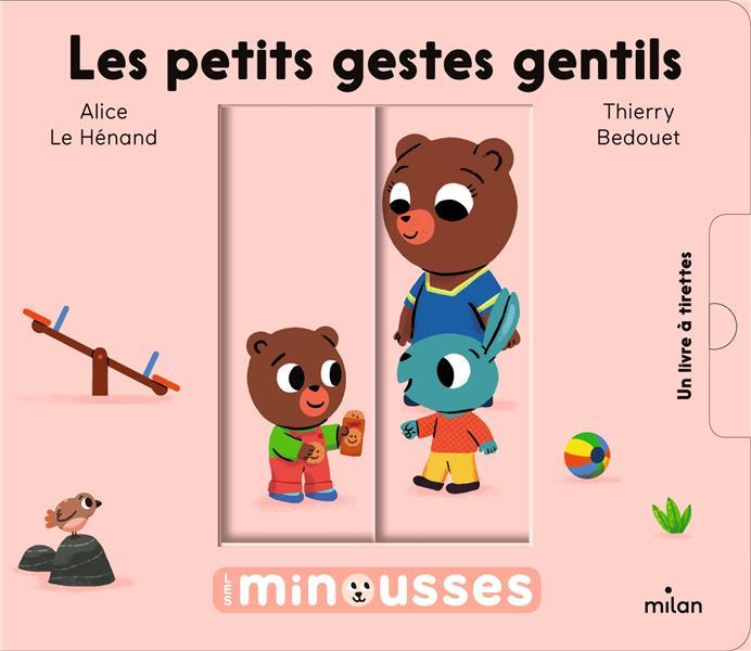 LES PETITS GESTES GENTILS LE HENAND/BEDOUET MILAN