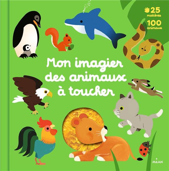 MON GRAND IMAGIER DES ANIMAUX A TOUCHER