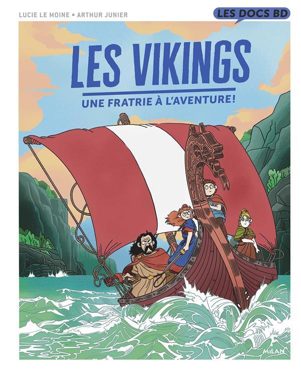 LES VIKINGS  -  UNE FRATRIE A L'AVENTURE !