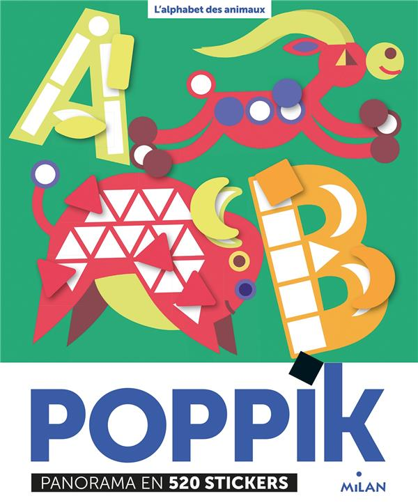 L'ALPHABET DES ANIMAUX  -  POPPIK  -  PANORAMA EN 520 STICKERS POPPIK/GIORDANO NC