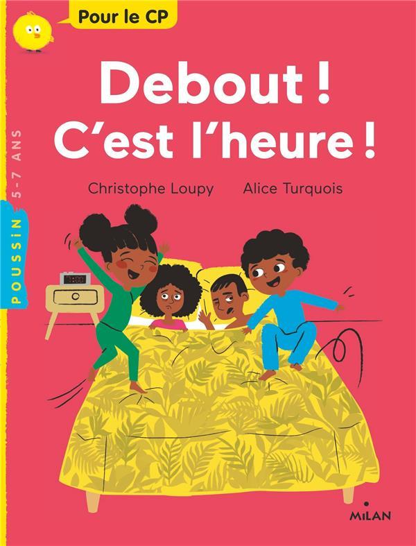 DEBOUT, C'EST L'HEURE ! LOUPY/TURQUOIS MILAN