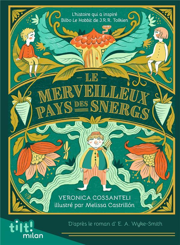 LE MERVEILLEUX PAYS DES SNERGS COSSANTELI MILAN