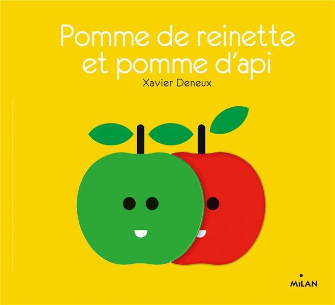 POMME DE REINETTE ET POMME D'API DENEUX, XAVIER MILAN
