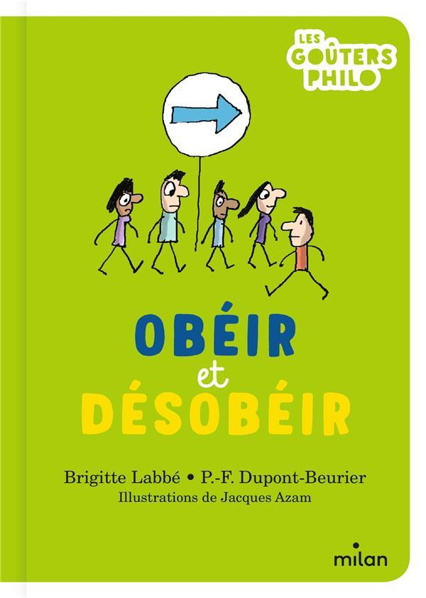 OBEIR ET DESOBEIR