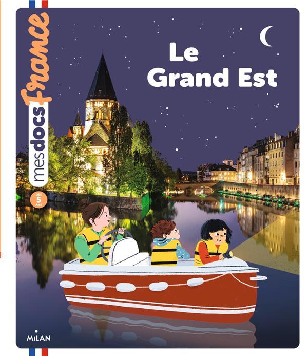 LE GRAND EST BLANCHARD, ANNE  MILAN