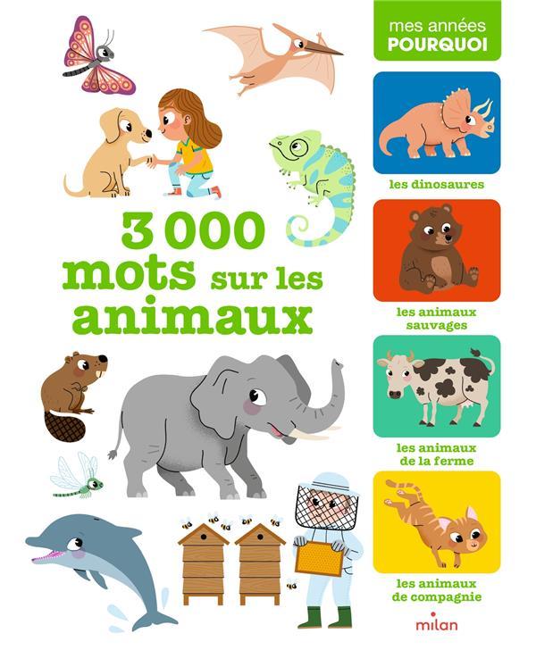 3000 MOTS SUR LES ANIMAUX
