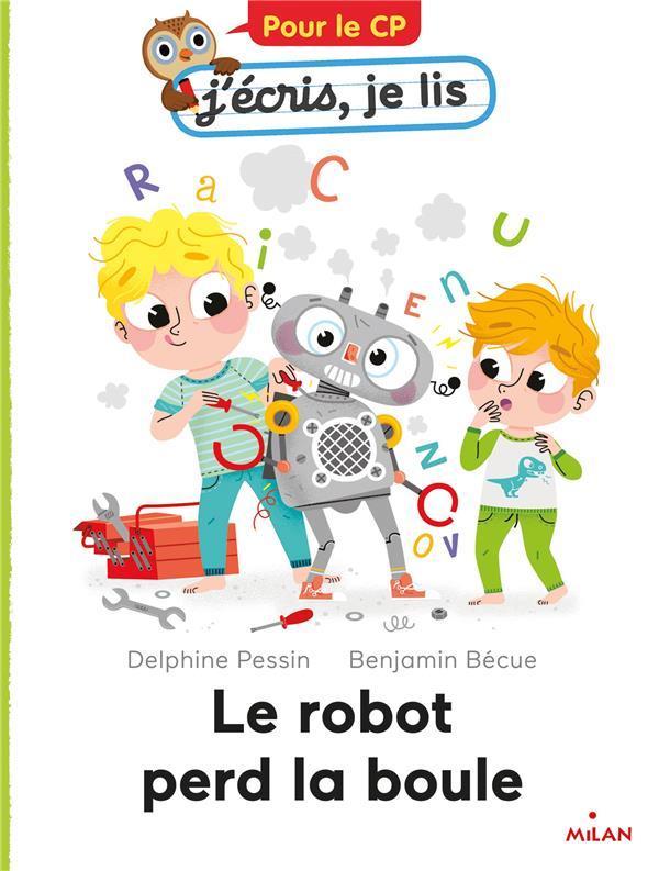 LE ROBOT PERD LA BOULE PESSIN/BECUE NC