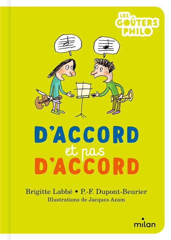 D'ACCORD ET PAS D'ACCORD LABBE/DUPONT-BEURIER MILAN