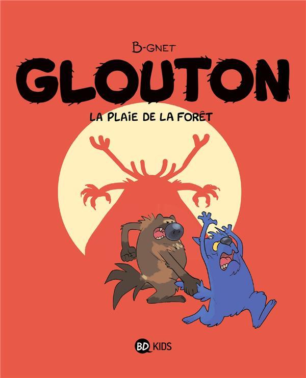 GLOUTON T.4  -  LA PLAIE DE LA FORET
