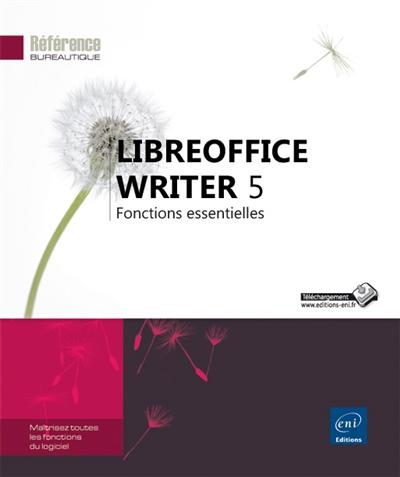 LIBREOFFICE WRITER 5     FONCTIONS ESSENTIELLES