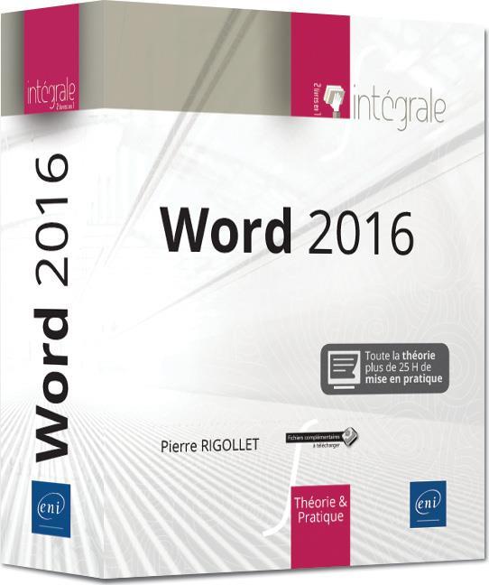 WORD 2016 : L'INTEGRALE