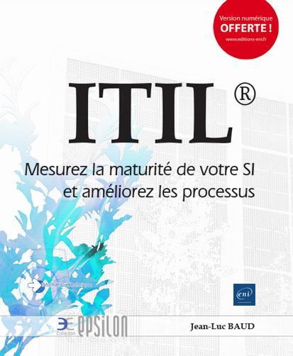 ITIL : MESUREZ LA MATURITE DE VOTRE SI ET AMELIOREZ LES PROCESSUS
