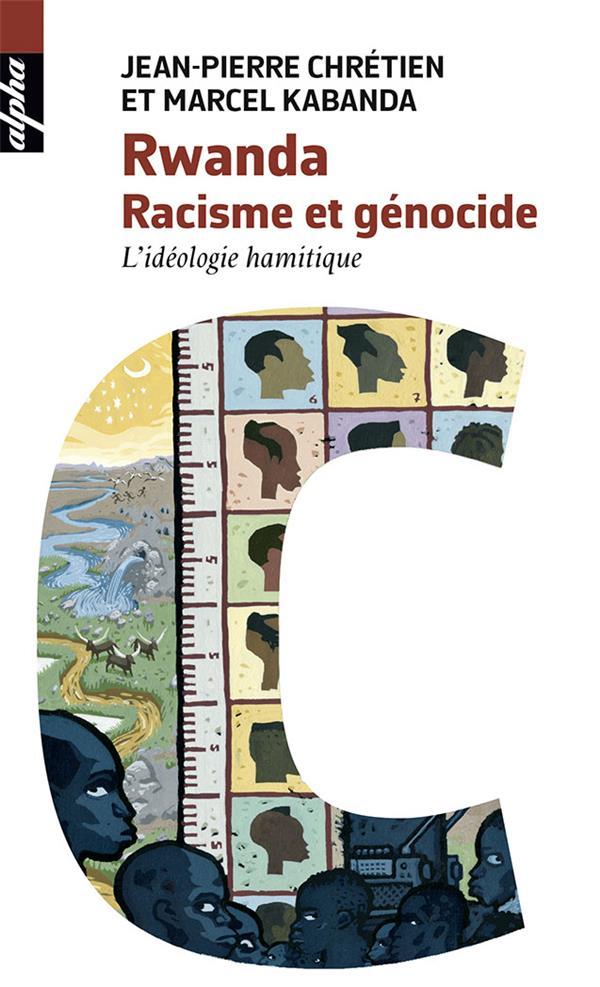 RWANDA. RACISME ET GENOCIDE (POCHE)
