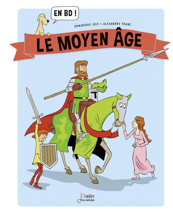 LE MOYEN AGE... EN BD !
