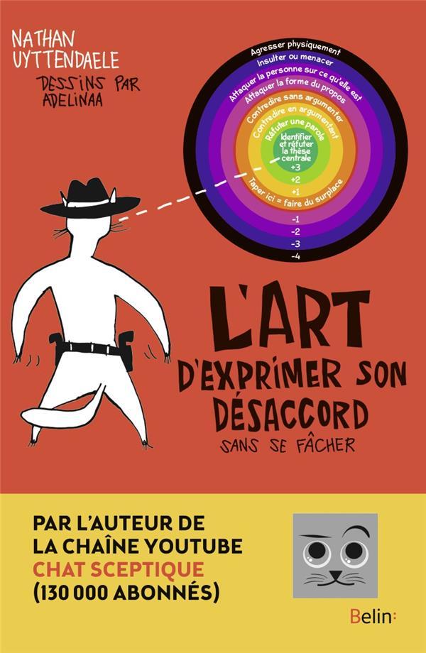 L'ART D'EXPRIMER SON DESACCORD SANS SE FACHER
