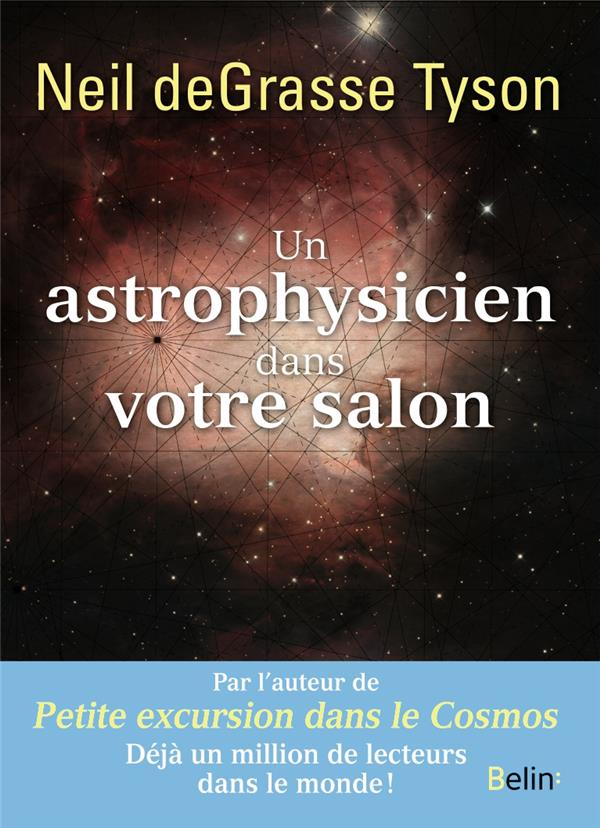 UN ASTROPHYSICIEN DANS VOTRE SALON DEGRASSE TYSON NEIL DORLING KINDERS