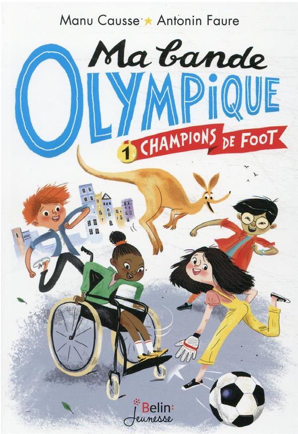 CHAMPIONS DE FOOT - MA BANDE O FAURE/CAUSSE DORLING KINDERS