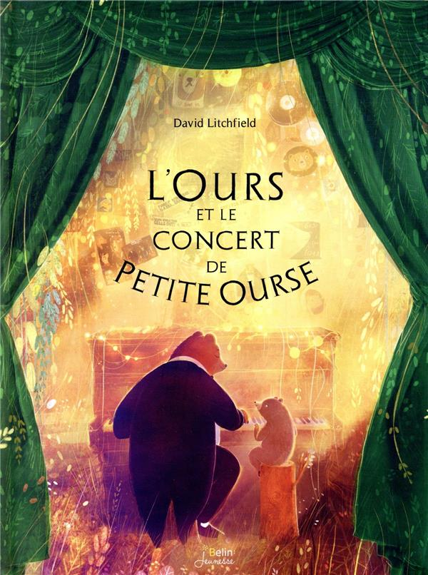 L'OURS ET LE CONCERT DE PETITE OURSE LITCHFIELD, DAVID DORLING KINDERS