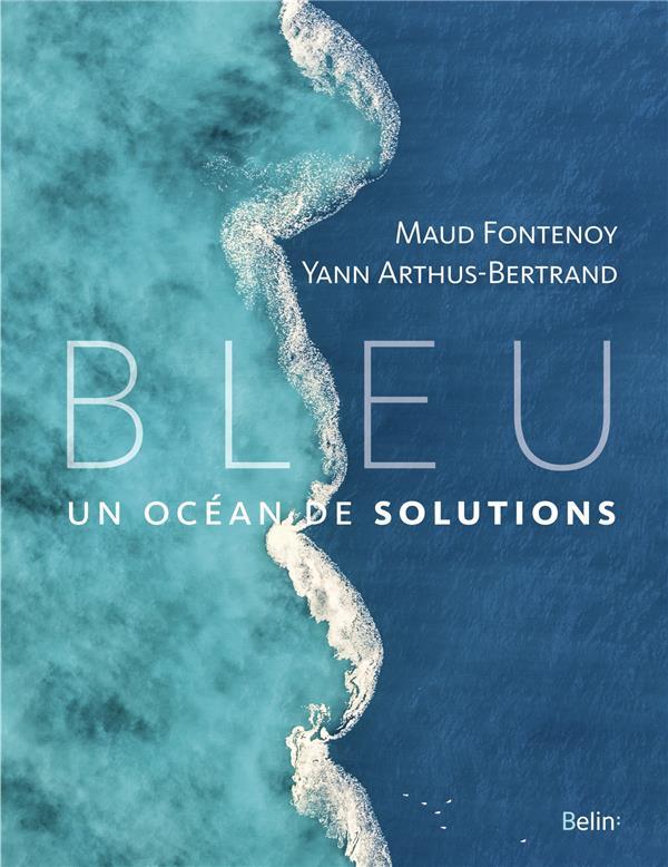 BLEU, UN OCEAN DE SOLUTIONS