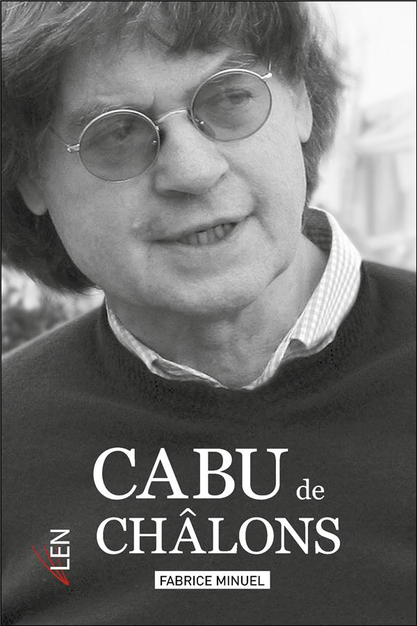 CABU DE CHALONS MINUEL, FABRICE LEN EDITIONS