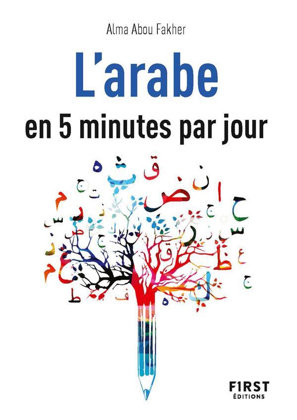 L'ARABE EN 5 MINUTES PAR JOUR ABOU FAKHER ALMA FIRST