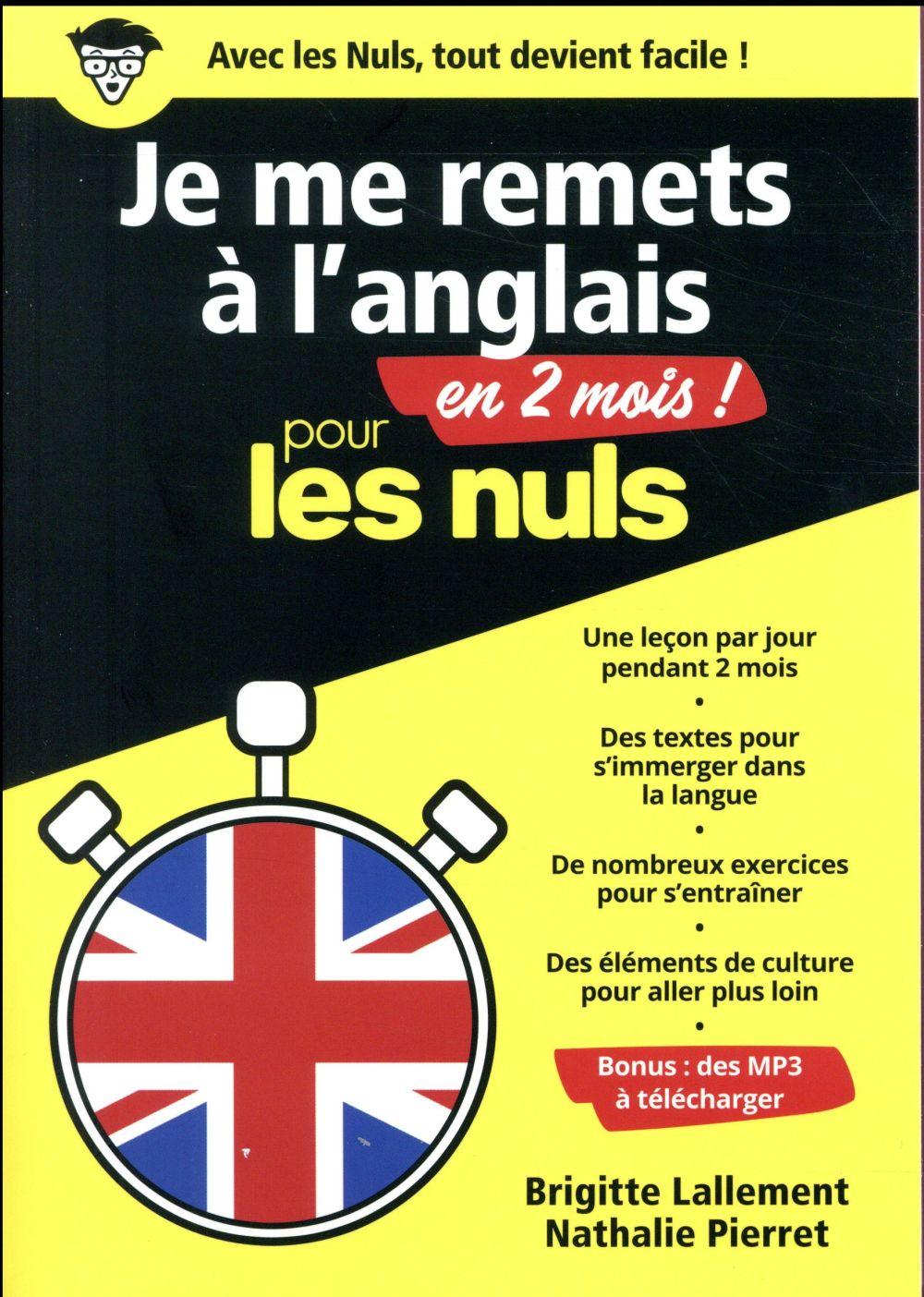 JE ME REMETS A L'ANGLAIS EN 2 MOIS POUR LES NULS Pierret-Lallement Nathalie First Editions