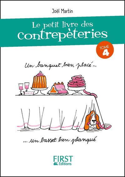 Martin Joël - LE PETIT LIVRE DE - CONTREPETERIES - TOME 4 - VOL04