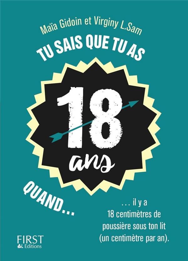 TU SAIS QUE TU AS 18 ANS QUAND... VIRGINY L./GIDOIN First Editions