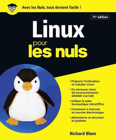 LINUX 11ED POUR LES NULS Blum Richard First interactive