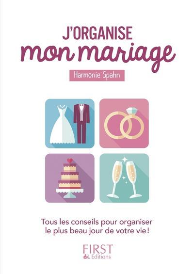 PETIT LIVRE - J'ORGANISE MON MARIAGE SPAHN HARMONIE FIRST
