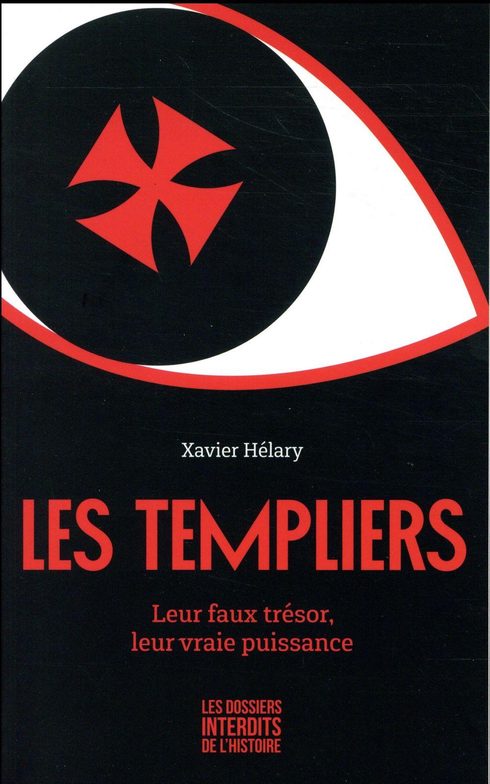 LES TEMPLIERS - LEUR FAUX TRESOR, LEUR VRAIE PUISSANCE  FIRST