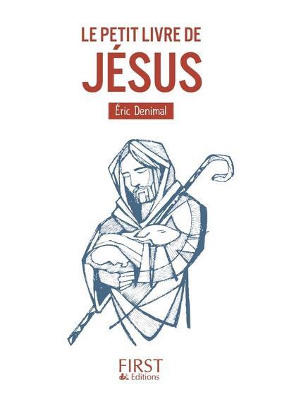 PETIT LIVRE DE JESUS DENIMAL ERIC FIRST