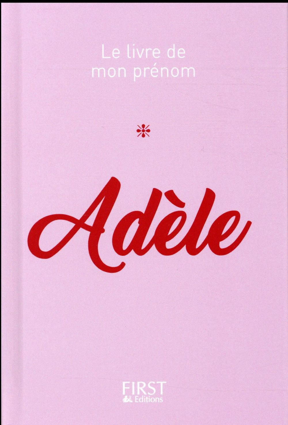 ADELE Lebrun Jules First Editions