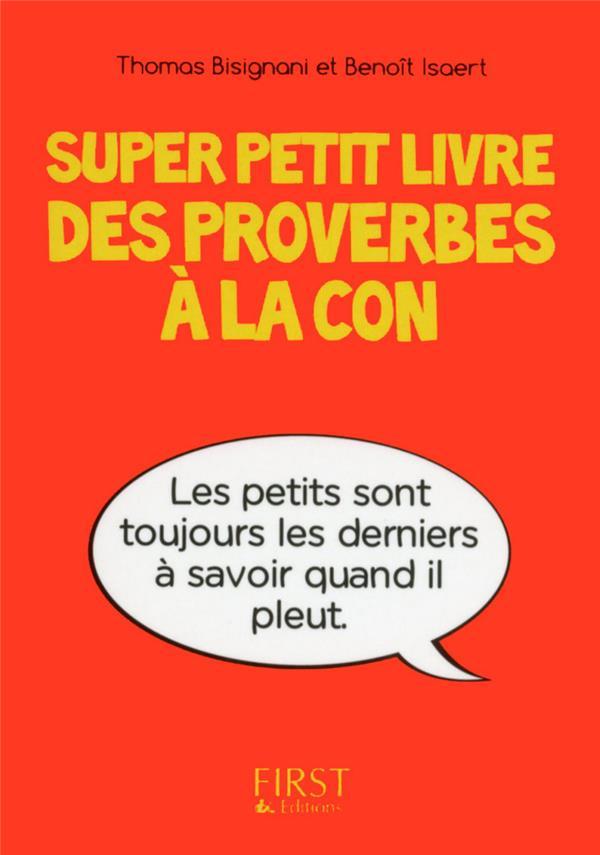 SUPER PETIT LIVRE DES PROVERBES A LA CON Isaert Benoît First Editions